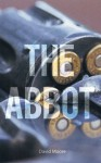 The Abbot - David Moore
