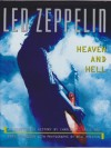 Led Zeppelin: Heaven And Hell - Charles R. Cross