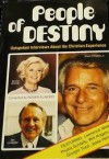 People of destiny: Outspoken interviews about the Christian experience - Roger Elwood