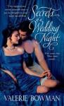 Secrets of a Wedding Night - Valerie Bowman