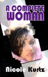 A Complete Woman - Nicole Givens Kurtz