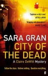 City of the Dead. Sara Gran - Sara Gran