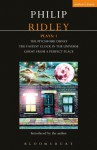 Ridley Plays 1: The Pitchfork Disney; The Fastest Clock in the Universe; Ghost from a Perfect Place (Contemporary Dramatists) - Philip Ridley
