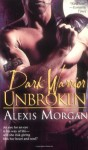 Dark Warrior Unbroken - Alexis Morgan