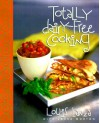 Totally Dairy-Free Cooking - Louie Lanza, Laura Morton