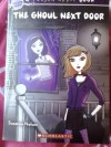 The Ghoul Next Door (A Poison Apple Book) - Suzanne Marie Nelson