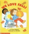 We Love Fall - Diane Muldrow