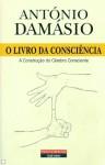 O Livro Da Consciência - Antonio R. Damasio