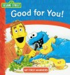 Good For You! Sesame Street My First Manners - Catherine Lukas