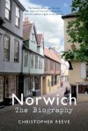 Norwich: The Biography - Christopher Reeve