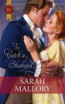 To Catch a Husband… - Sarah Mallory, Melinda Hammond
