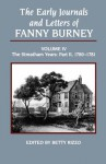 Early Journals and Letters of Fanny Burney, Volume 4: The Streatham Years, Part II, 1780-1781 - Frances Burney, Betty Rizzo