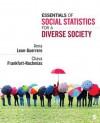 Essentials Of Social Statistics For A Diverse Society - Anna Leon-Guerrero, Chava Frankfort-Nachmias