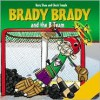 Brady Brady and the B Team - Mary Shaw