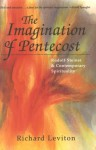 Imagination of Pentecost - Richard Leviton