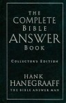The Complete Bible Answer Book - Hank Hanegraaff