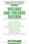 Welfare and Welfare Reform - Thomas Streissguth