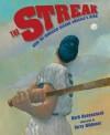The Streak: How Joe Dimaggio Became America's Hero - Barb Rosenstock, Terry Widener