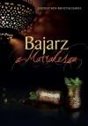 Bajarz z Marrakeszu - Joydeep Roy-Bhattacharya