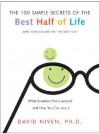 100 Simple Secrets of the Best Half of Life: What Scientists Have Learned and How You Can Use It - David Niven