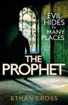 The Prophet (Shepherd 2) - Ethan Cross