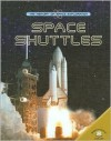 Space Shuttles - Robin Kerrod, Chris Woodford