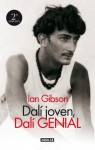 Dalí joven, Dalí genial - Ian Gibson