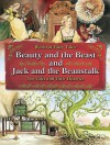 Beauty and the Beast and Jack and the Beanstalk: Two Tales and Their Histories - Carron Brown