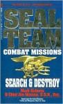 Seal Team Combat Missions - Mark Roberts, Jim Watson, Jim Chief Watson