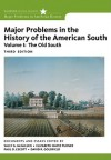 Major Problems in the History of the American South, Volume 1 (Major Problems in American History) - Sally G. McMillen, Elizabeth Hayes Turner, Paul Escott, David R. Goldfield