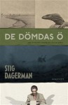 De dömdas ö - Stig Dagerman