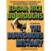 The Burroughs Bestiary: An Encyclopaedia Of Monsters And Imaginary Beings Created By Edgar Rice Burroughs - David Day