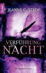 Verführung der Nacht: Ein Vampirthriller (German Edition) - Jeanne C. Stein, Katharina Volk