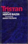 Tristan - Hervé Bazin, Derek Coltman