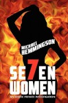 Seven Women: An Erotic Private Investigation - Michael Hemmingson