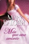 Más que una amante (Amantes 1) (Spanish Edition) - Mary Balogh