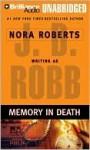 Memory in Death (In Death, #22) - J.D. Robb, Susan Ericksen