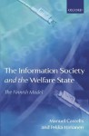 The Information Society and the Welfare State: The Finnish Model - Manuel Castells, Pekka Himanen