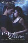 Oxford Shadows - Marion Croslydon