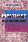 Think About Multiage Classrooms: An Anthology Of Original Essays (Think About) - Robin J. Fogarty