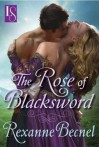 The Rose of Blacksword: A Loveswept Historical Romance - Rexanne Becnel