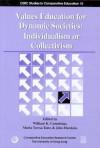 Values Education for Dynamic Societies: Individualism or Collectivism - William K. Cummings, Maria Teresa Tatto, John Hawkins