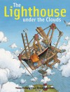 The Lighthouse Under the Clouds - Thomas Docherty