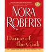 Dance of the Gods - Nora Roberts