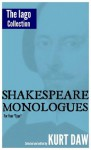 """10 Terrific Shakespeare Monologues for Adult Character Men: The """"Iago"""" Collection (Shakespeare Monologues for Your """"Type"""") - Kurt Daw, William Shakespeare"""