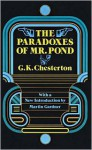 The Paradoxes of Mr Pond - G.K. Chesterton