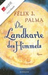 Die Landkarte des Himmels (German Edition) - Félix J. Palma, Willi Zurbrüggen