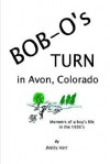 Bob-O's Turn in Avon, Colorado - Bobby Hart