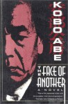 The Face Of Another - Kōbō Abe