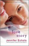 Love Story - Jennifer Echols